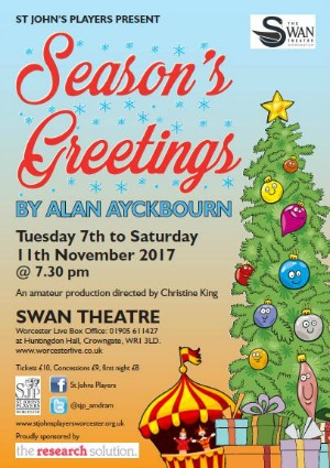 Seasons greetings st johns players our next production is alan ayckbournes seasons greetings at the swan theatre worcester 7 11th november 2017 it will be directed by christine king m4hsunfo